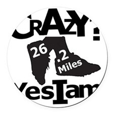 Crazy I Am Light Round Car Magnet