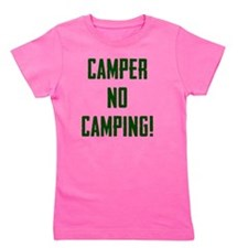 Camper No Camping Girl's Tee