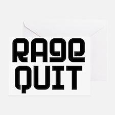 RAGE QUIT! Greeting Card