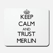 Keep Calm and TRUST Merlin Mousepad
