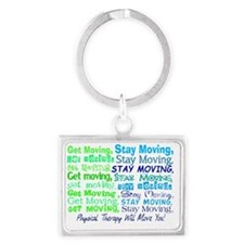physical therapy will move you  Landscape Keychain