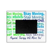 physical therapy will move you BLUE Picture Frame