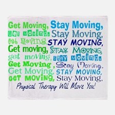 physical therapy will move you BLUE Throw Blanket