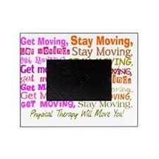 physical therapy will move you PINK Picture Frame
