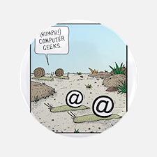 """Snail Geeks 3.5"""" Button"""