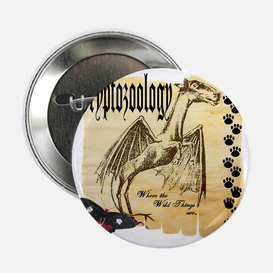 "Cryptozoology Where The Wild Things A 2.25"" Button"