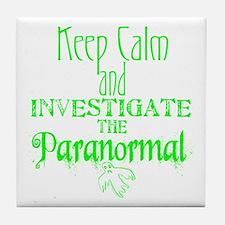 Keep Calm Paranormal Investigator Tile Coaster