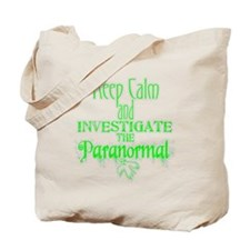 Keep Calm Paranormal Investigator Tote Bag
