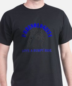 Phrenologists love a bumpy ride T-Shirt