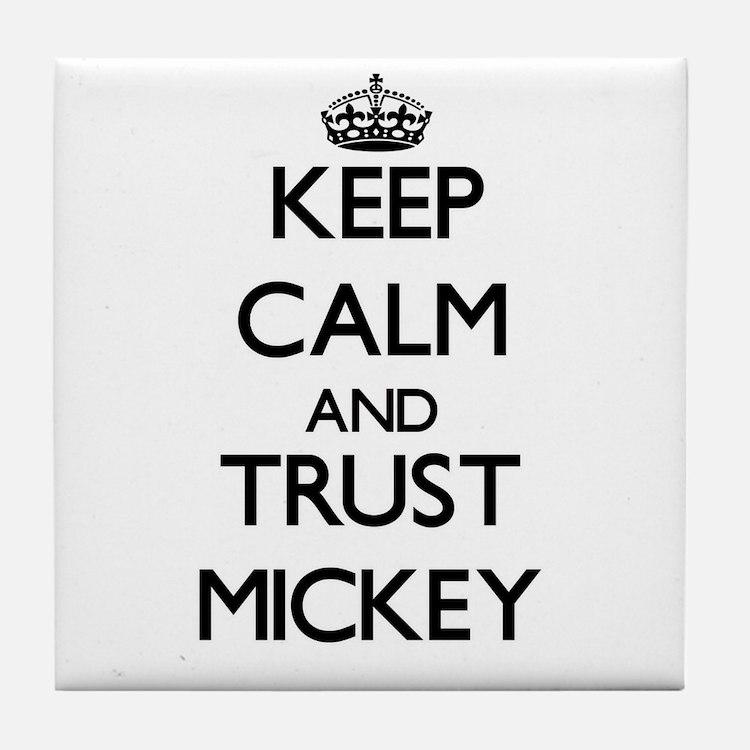 Keep Calm and TRUST Mickey Tile Coaster