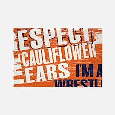 Respect Cauliflower Ears Rectangle Magnet