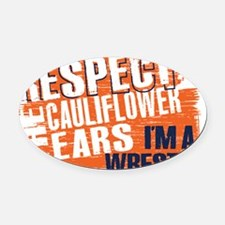 Respect Cauliflower Ears Oval Car Magnet
