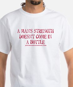 A Man's Strength Shirt