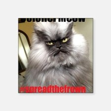 """spreadthefrown Square Sticker 3"""" x 3"""""""