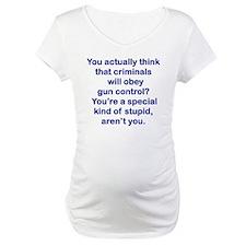 YOU ACTUALLY THINK THAT CRIMINAL Shirt