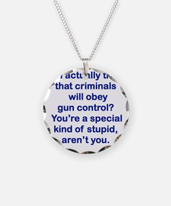 YOU ACTUALLY THINK THAT CRIM Necklace Circle Charm