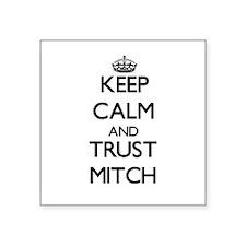 Keep Calm and TRUST Mitch Sticker