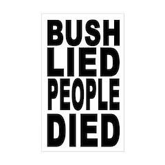 Bush Lied People Died (bumper sticker)