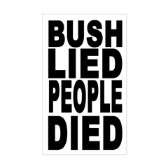 Bush Lied People Died (bumper sticker)