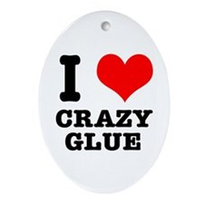 I Heart (Love) Crazy Glue Oval Ornament