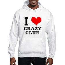 I Heart (Love) Crazy Glue Hoodie