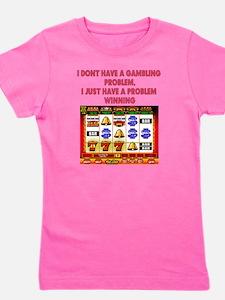 Gambling Problem Girl's Tee