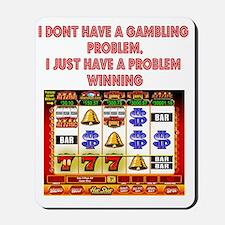 Gambling Problem Mousepad