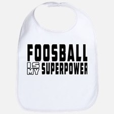 Foosball Is My Superpower Bib