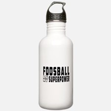 Foosball Is My Superpower Water Bottle