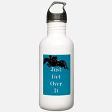 Just Get Over It Horse Water Bottle