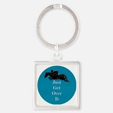 Just Get Over It Horse Jumper Square Keychain