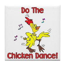 Do the Chicken Dance! Tile Coaster