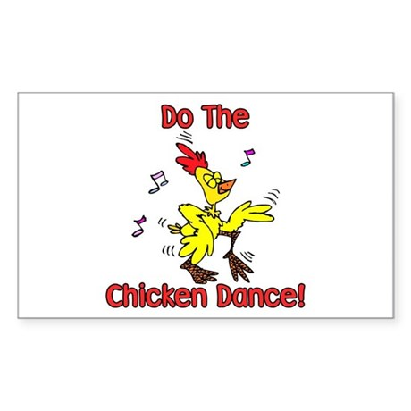 Do the Chicken Dance! Rectangle Sticker