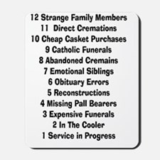 12 days of funeral home Mousepad