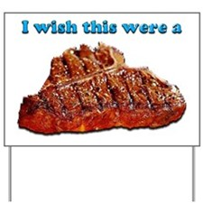 i Wish Collection - Steak Yard Sign
