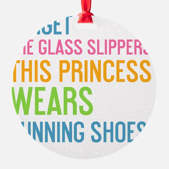 card Forget the glass slippers Ornament