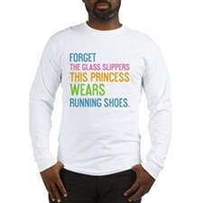 card Forget the glass slippers Long Sleeve T-Shirt