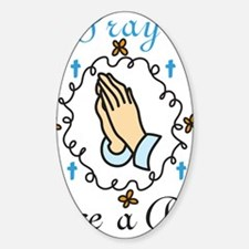 Pray Decal