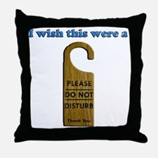i Wish Collection - Do Not Disturb Throw Pillow