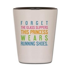 tile forget the glass slippers Shot Glass
