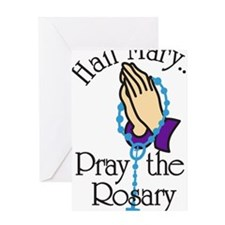 Pray The Rosary Greeting Card