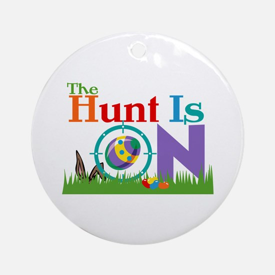 The Hunt Is On Ornament (Round)