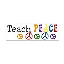 Teach  Peace Car Magnet 10 x 3