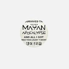 I Survived Mayan Apocalypse Mini Button