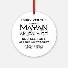 I Survived Mayan Apocalypse Round Ornament