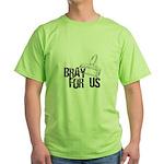 Brayer - Bray for Us Green T-Shirt