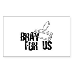 Brayer - Bray for Us Rectangle Decal