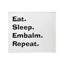 eat sleep embalm Throw Blanket
