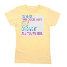 card youve got three choices in life Girl's Tee