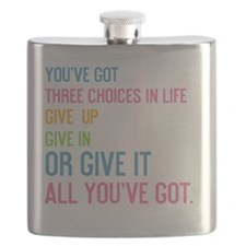 card youve got three choices in life Flask
